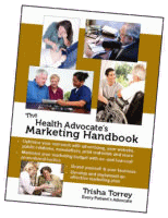 The Health Advocate's Marketing Handbook